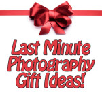 Holiday Gift Ideas for the Aspiring or Amateur Photographer